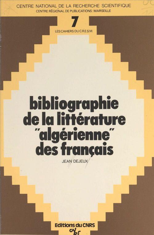 Bibliographie de la littérature algérienne des français