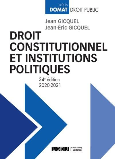 Droit constitutionnel et institutions politiques (édition 2020/2021)