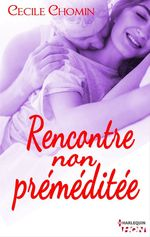 Vente Livre Numérique : Rencontre non préméditée  - Cécile Chomin