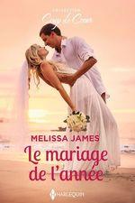 Vente EBooks : Le mariage de l'année  - Melissa James