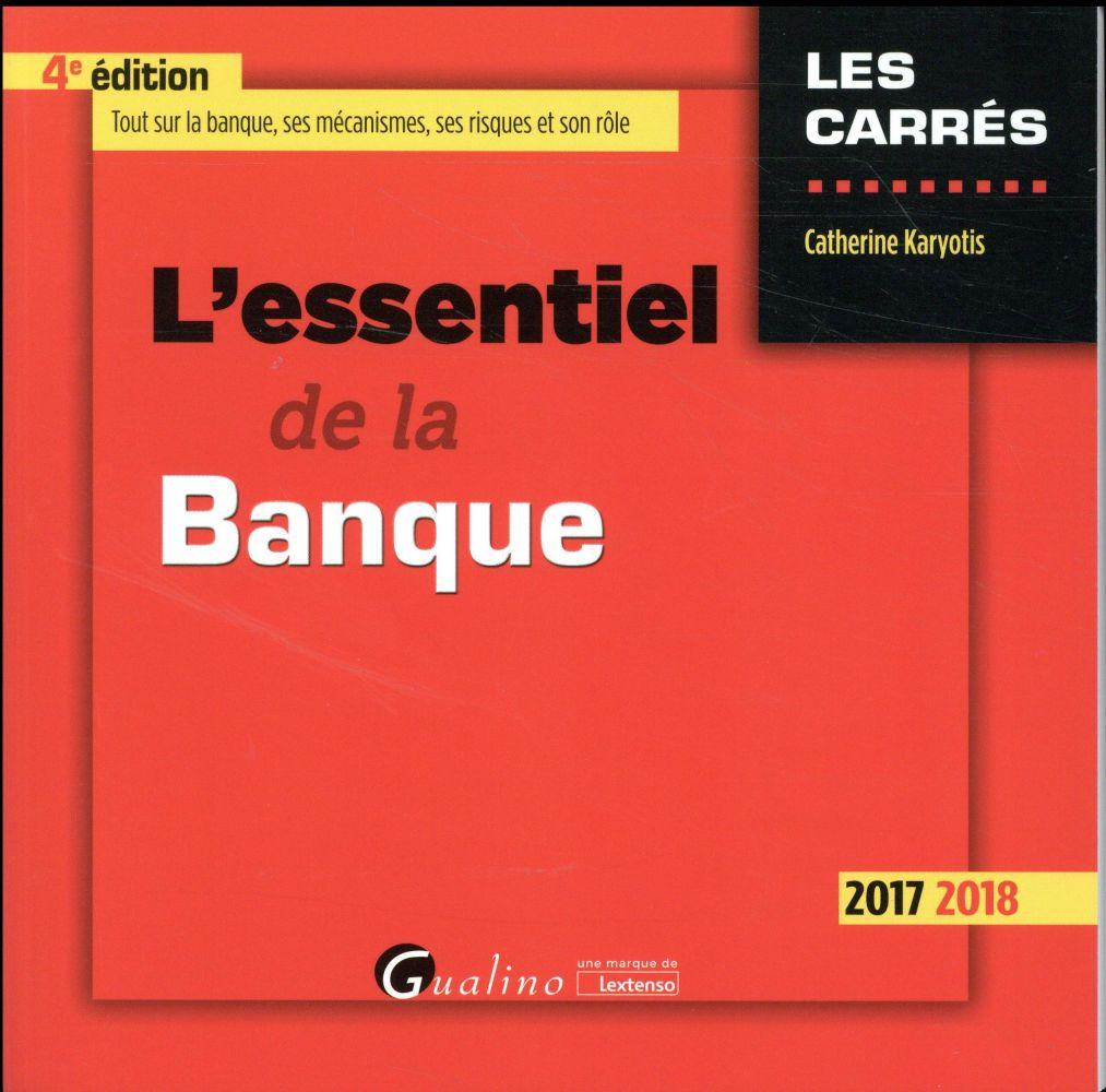 L'essentiel de la banque (édition 2017/2018)