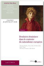 Vente Livre Numérique : Destinées féminines dans le contexte du naturalisme européen  - Juliette Vion-Dury