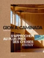 Vente EBooks : Gion A. Caminada ; s'approcher au plus près des choses  - Emeline Curien