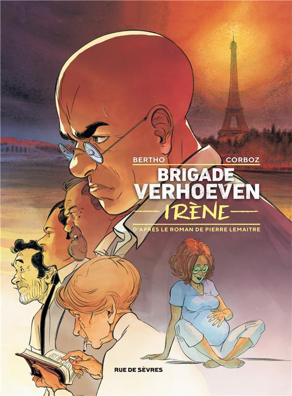 Brigade Verhoeven T.2 ; Irène