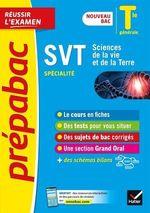 SVT Tle générale (spécialité) - Prépabac Réussir l'examen Bac 2022  - Collectif - Jonathan Faivre - Sabrina Gaillardou - Sebastien Castillo - Anne Le Nost