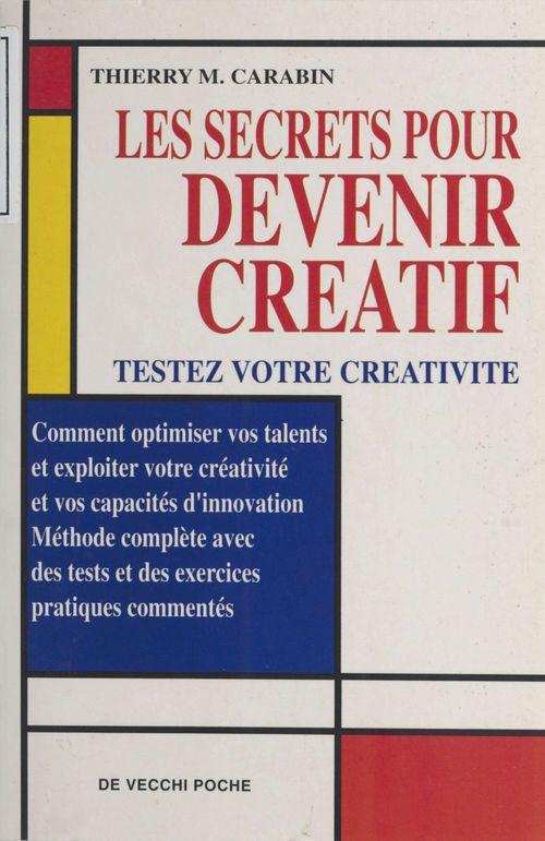 Les secrets pour devenir creatif