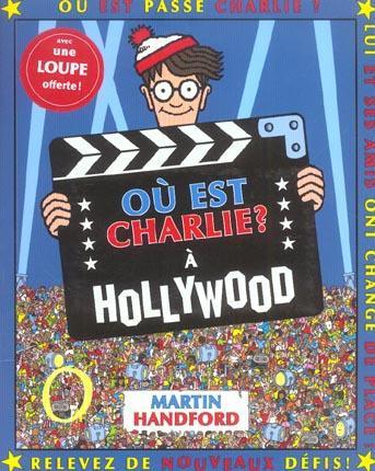 Ou Est Charlie ? ; A Hollywood