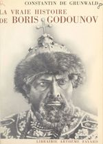 La vraie histoire de Boris Godounov