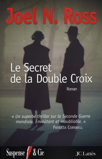 Le secret de la double croix