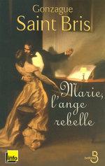 Vente Livre Numérique : Marie, l'ange rebelle  - Gonzague Saint bris