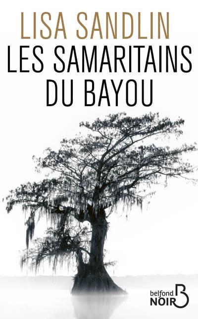 Les samaritains du bayou