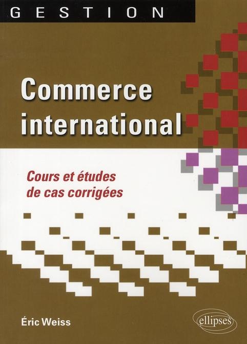 Commerce International Cours & Etudes De Cas Corrigees