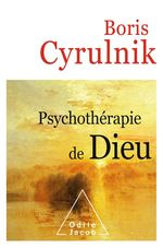 Vente Livre Numérique : Psychothérapie de Dieu  - Boris Cyrulnik