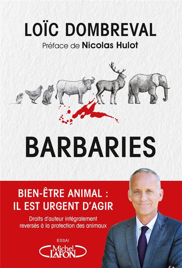 Barbaries : bien-être animal : il est urgent d'agir
