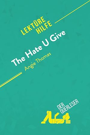 The Hate U Give von Angie Thomas (Lektürehilfe)