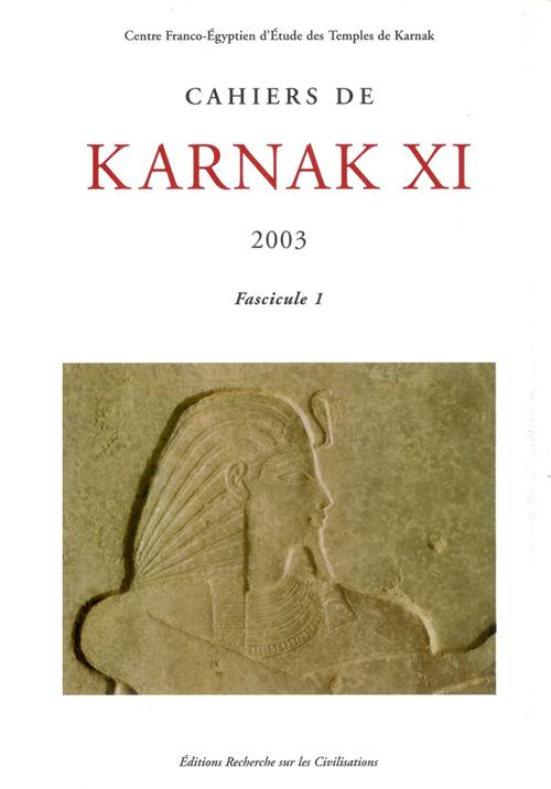 Cahiers de karnak xi - 2003 / 2 fascicules