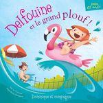 Vente EBooks : Delfouine et le grand plouf!  - Valérie Fontaine