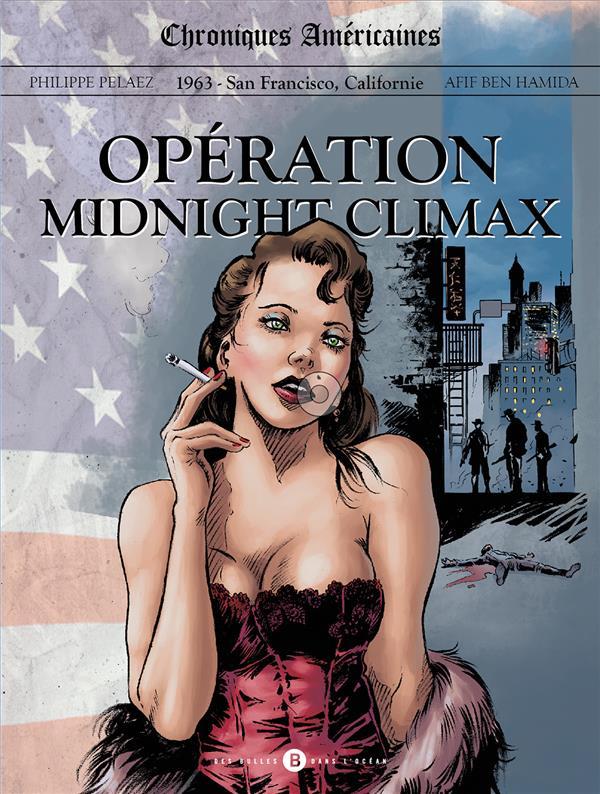chroniques américaines ; opération Midnight Climax: childress creek