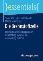 Die Brennstoffzelle  - Soren Ahlfs - Martin Streichfuss - Alexander Goudz