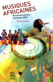 Musiques africaines ; nouveaux enjeux, nouveaux defis