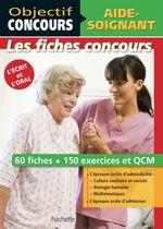 Vente Livre Numérique : Objectif Concours - Fiches Aide-Soignant  - Alain Vidal - Gérard Guilhemat - Grégory Viateau - Chrystelle Ménard