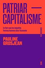 Vente Livre Numérique : Patriarcapitalisme. en finir avec les inegalites femmes/hommes dans l'economie