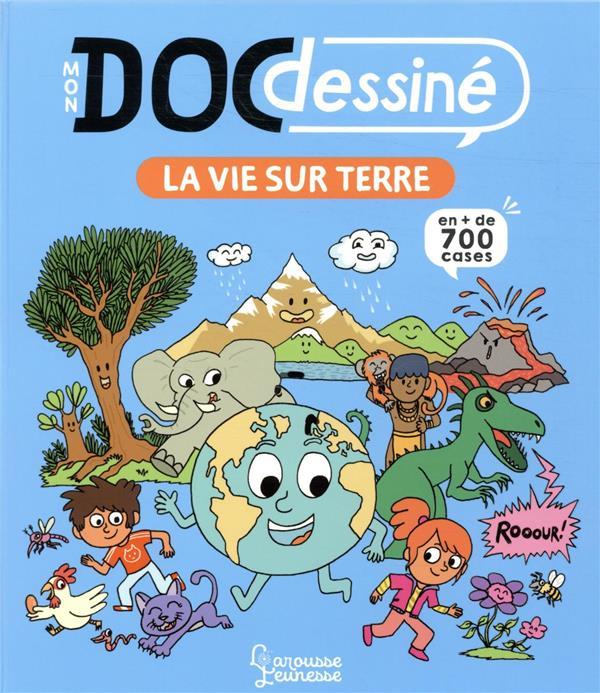 MON DOC DESSINE : LA VIE SUR TERRE