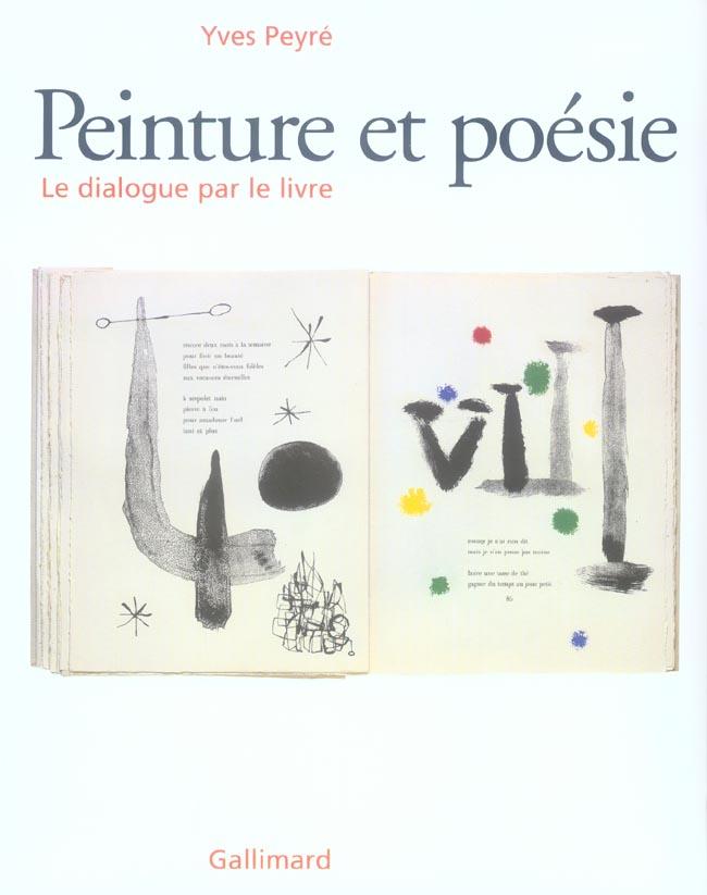 Peinture Et Poesie ; Le Dialogue Par Le Livre (1874-2000)
