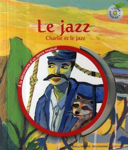 Le Jazz (Charlie Et Le Jazz)