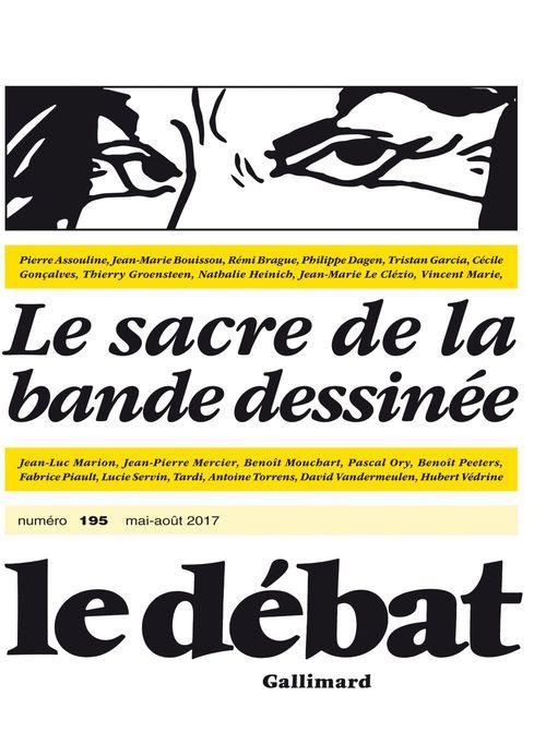Revue Le Débat N.195 ; le sacre de la bande dessinée