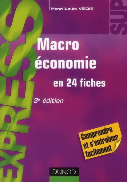 Macroeconomie En 24 Fiches (3e Edition)