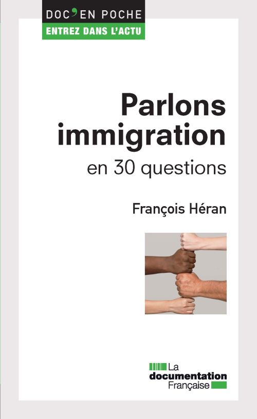 Parlons immigration en 30 questions