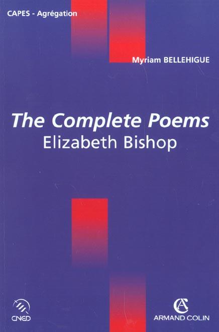 The complete poems ; elizabeth bishop ; capes-agregation