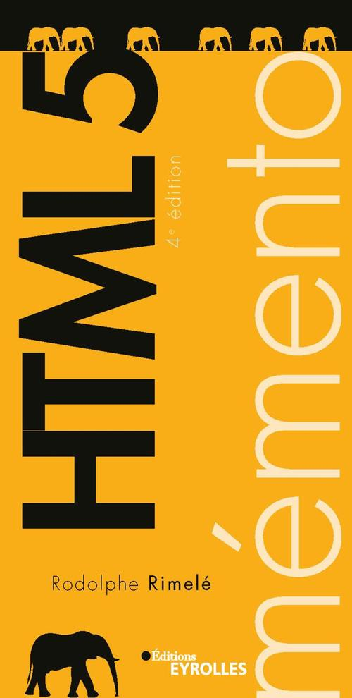 Mémento HTML 5 (4e édition)