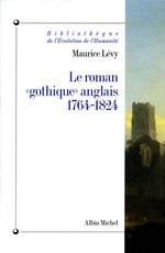 Vente EBooks : Le Roman « gothique » anglais, 1764-1824  - Maurice Lévy