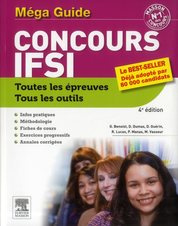 Concours Ifsi ; Le Mega-Guide (4e Edition)