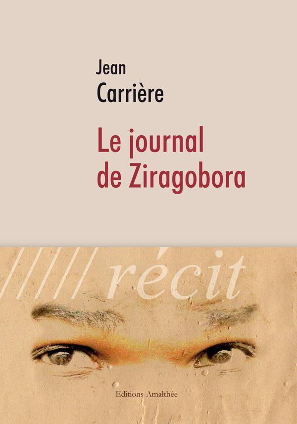 Le journal de Ziragobora