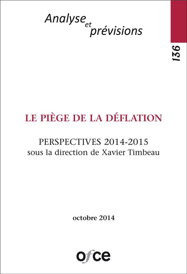 Ofce n.136 ; le piege de la deflation ; perspectives 2014-2015