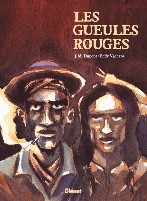 Les Gueules Rouges  - Jean-Michel Dupont  - Eddy Vaccaro