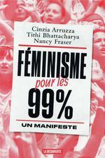Couverture de Feminisme Pour Les 99 % - Un Manifeste