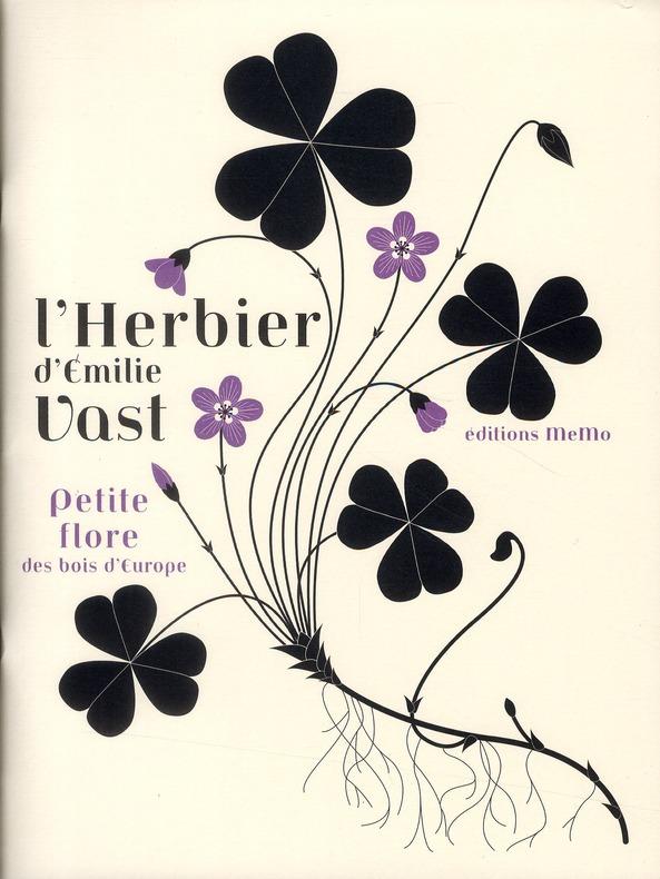 L'herbier d'Emilie Vast ; petite flore des bois d'Europe