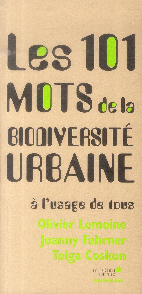 Les 101 mots de la biodiversité urbaine à l'usage de tous