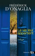 Vente Livre Numérique : La vie leur appartient  - Frédérick d'Onaglia