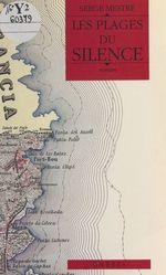 Vente Livre Numérique : Les plages du silence  - Serge Mestre