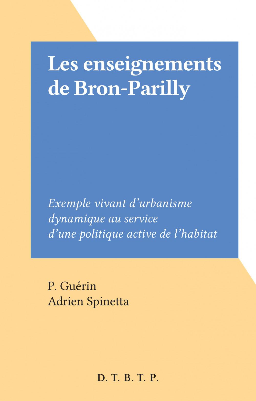 Les enseignements de Bron-Parilly