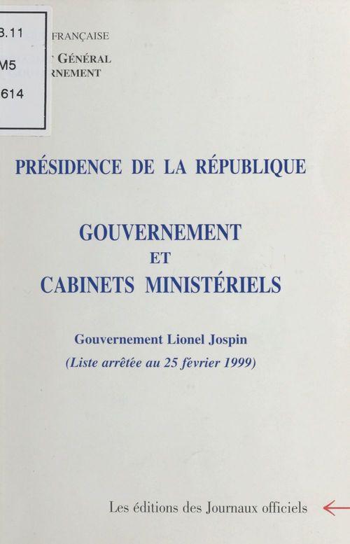 Composition du gouvernement et des cabinets ministériels : Gouvernement Lionel Jospin