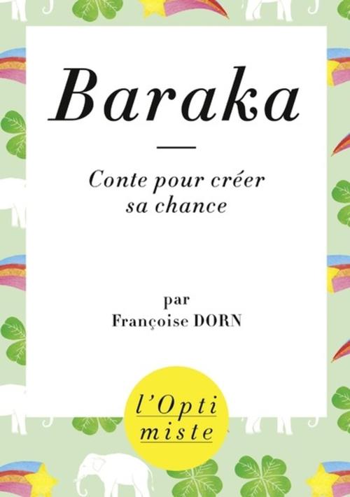 Baraka : Conte pour créer sa chance