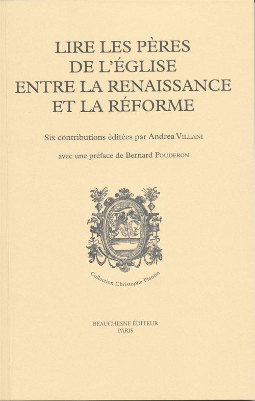 Lire les peres de l'eglise entre la renaissance et la reforme