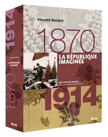La République imaginée (1870 à 1914)