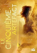 Vente EBooks : Le cinquième artefact  - Clélie Avit